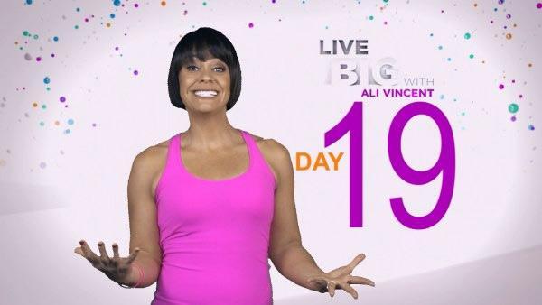 Live Big 30 Day Challenge: Day 19