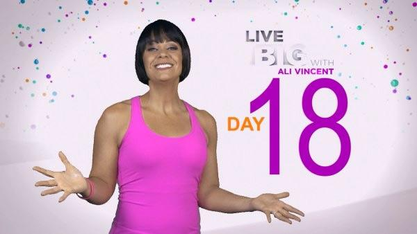 Live Big 30 Day Challenge: Day 18